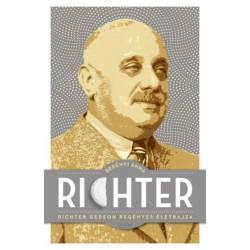 Berényi Anna: Richter - Richter Gedeon regényes életrajza