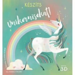 Federica Macrin: Készíts unikornisokat! - Makettek 3D-ben