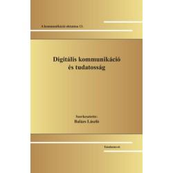 Digitális kommunikáció és tudatosság - A kommunikáció oktatása 13.