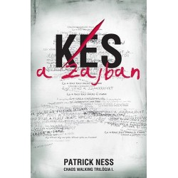 Patrick Ness: Kés a zajban - Chaos Walking trilógia I.