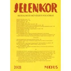 Jelenkor - Irodalmi és művészeti folyóirat - 2021. május