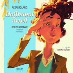 Acsai Roland: Hoffmann meséi