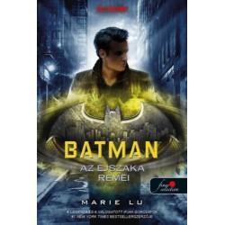 Marie Lu: Batman - Az éjszaka rémei - DC legendák 3.