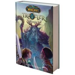 Greg Weisman: World of Warcraft: Traveler 1. - Az utazás