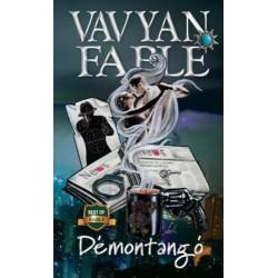Vavyan Fable: Démontangó