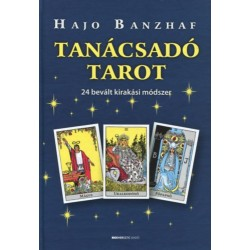 Hajo Banzhaf: Tanácsadó Tarot - 24 bevált kirakási módszer - 24 bevált kirakási módszer