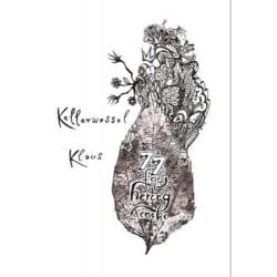Kellerwessel Klaus: A 77 fejű herceg éneke