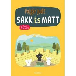 Polgár Judit: Sakk és matt - 6 éves kortól