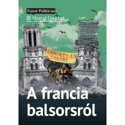 Marcel Gauchet: A francia balsorsról