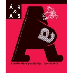 ÁR&ÁS - Árendás József plakátvilága