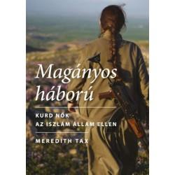 Meredith Tax: Magányos háború - Kurd nők az Iszlám Állam ellen
