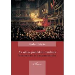 Nuber István: Az olasz politikai rendszer kontinuitása és diszkontinuitása