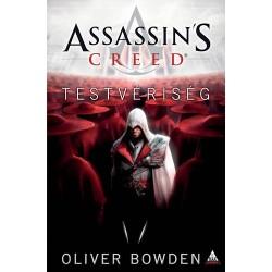 Oliver Bowden: Assassin's Creed - Testvériség