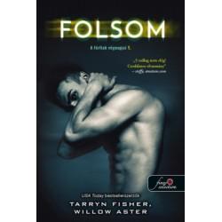 Tarryn Fisher, Willow Aster: Folsom - A férfiak végnapjai 1.