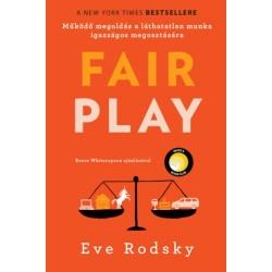 Eve Rodsky: Fair play - Működő megoldás a láthatatlan munka igazságos megosztására