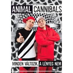 Animalcannibals: Minden változik, a lényeg nem