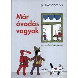 Janikovszky Éva: Már óvodás vagyok