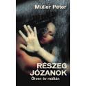 Müller Péter: Részeg józanok - Ötven év múltán