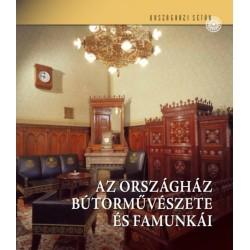 Kelecsényi Kristóf: Az Országház bútorművészete és famunkái