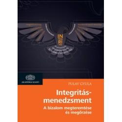 Pulay Gyula: Integritásmenedzsment - A bizalom megteremtése és megőrzése