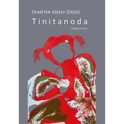 Demeter József: Tinitanoda - Diákszínmű