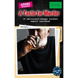 Dominic Butler: PONS A Taste for Murder - 10 lebilincselően izgalmas, angol nyelvű bűnügyi történet