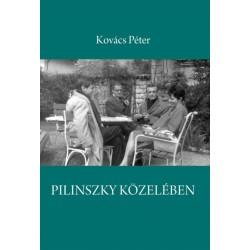 Kovács Péter: Pilinszky közelében