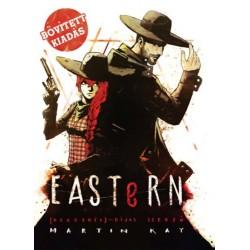 Martin Kay: Eastern - bővített kiadás