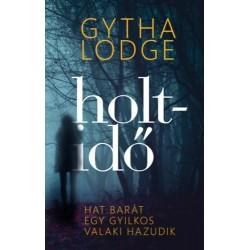 Gytha Lodge: Holtidő