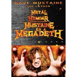 Dave Mustaine: Metálmemoár - Mustaine és a Megadeth