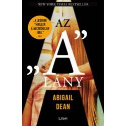 """Abigail Dean: Az """"A"""" lány"""