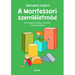Barbara Isaacs: A montessori szemléletmód