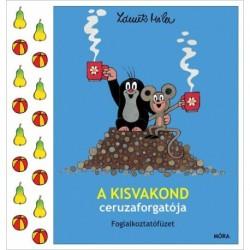 Zdenek Miler: A kisvakond ceruzaforgatója - Foglalkoztatófüzet