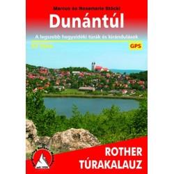 Dunántúl Rother túrakalauz - A legszebb hegyvidéki túrák és kirándulások - 57 túra
