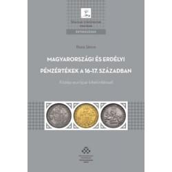 Buza János: Magyarországi és erdélyi pénzértékek a 16-17. században - Közép-európai kitekintéssel