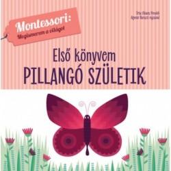 Chiara Piroddi: Első könyvem - Pillangó születik - Montessori: Megismerem a világot