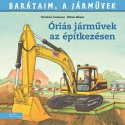 Christian Tielmann, Niklas Böwer: Óriási járművek az építkezésen