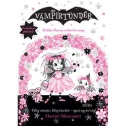 Harriet Muncaster: Holdas Hanna esküvőre megy - Vámpírtündér 11.