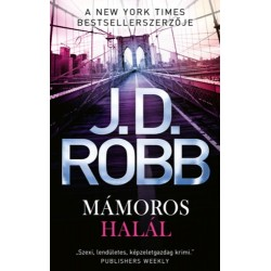 J.D. Robb: Mámoros halál