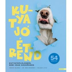 Vékony Blanka, Dr. Mák Erzsébet, Balogh Lívia: Kutya jó étrend - Kutyatáplálásról nem csak kezdőknek