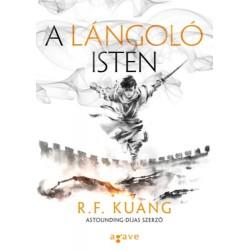 R.F. Kuang: A lángoló isten