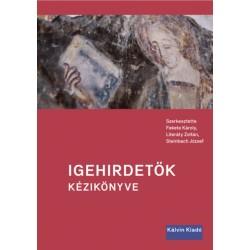 Fekete Károly, Literáty Zoltán, Steinbach József: Igehirdetők kézikönyve