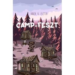 Borza V. Eszter: Camp-Feszt - A Camp-trilógia első része