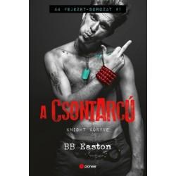 B.B. Easton: A csontarcú