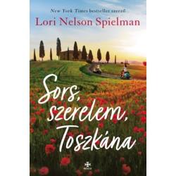 Lori Nelson Spielman: Sors, szerelem, Toszkána