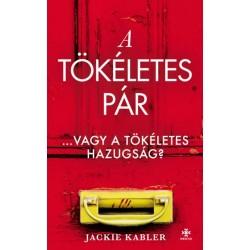 Jackie Kabler: Tökéletes pár - Vagy a tökéletes hazugság?