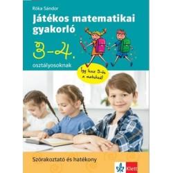 Róka Sándor: Játékos matematikai gyakorló 3. és 4. osztályosoknak