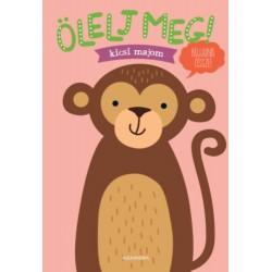 Ölelj meg! - Kicsi majom