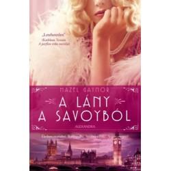 Hazel Gaynor: A lány a Savoyból