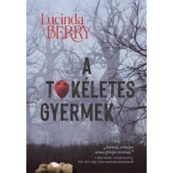 Lucinda Berry: A tökéletes gyermek